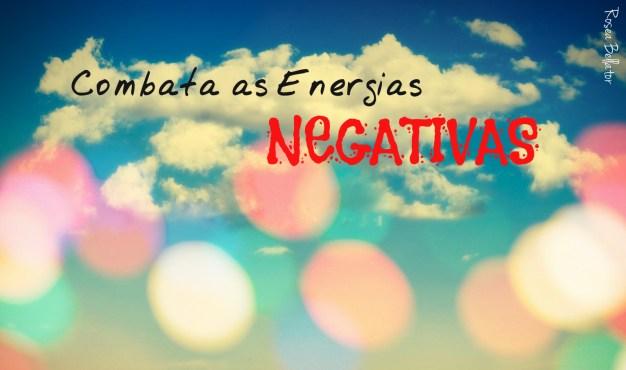 Contra Energia Negativa & Para Prosperidade