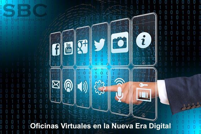 Oficinas Virtuales en la Nueva Era Digital
