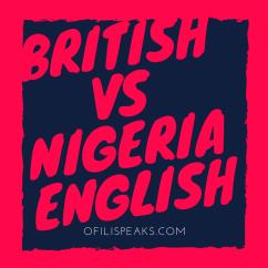 How British Accent Murdered Nigerian English