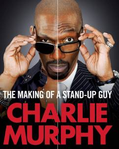 What Charlie Murphy Taught Me About Speaking In Public