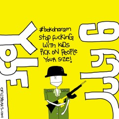 #Bokoharam Stop Messing With Kids