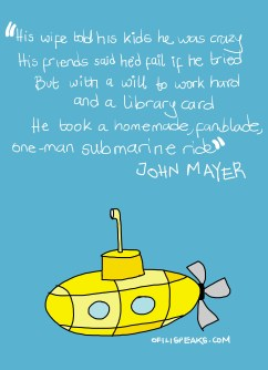 What Entrepreneurs Can Learn From John Mayers Submarine Ride