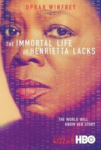 The Immortal Life of Henrietta Lacks / Безсмъртната Хенриета Лакс (2017)