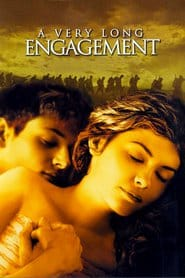 A Very Long Engagement / Най-дългият годеж (2004)