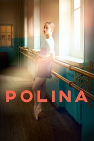 Polina, danser sa vie / Полина (2016)
