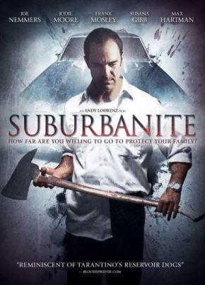 Suburbanite / Инцидент в предградията (2013)