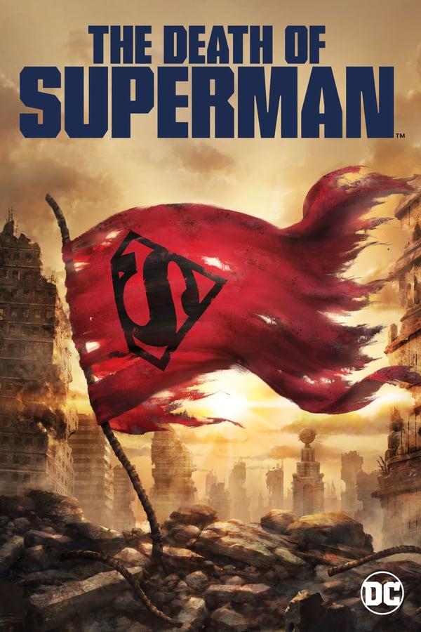 The Death of Superman / Смъртта на Супермен (2018)