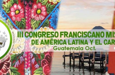 """3rd Franciscan Missionary Congress of Latin America and the Caribbean"" webpage now online"