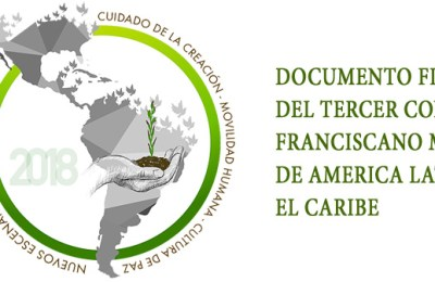 Barefoot pilgrims, brothers of all! | Final Document of The Third Franciscan Missionary Congress of Latin America and The Caribbean