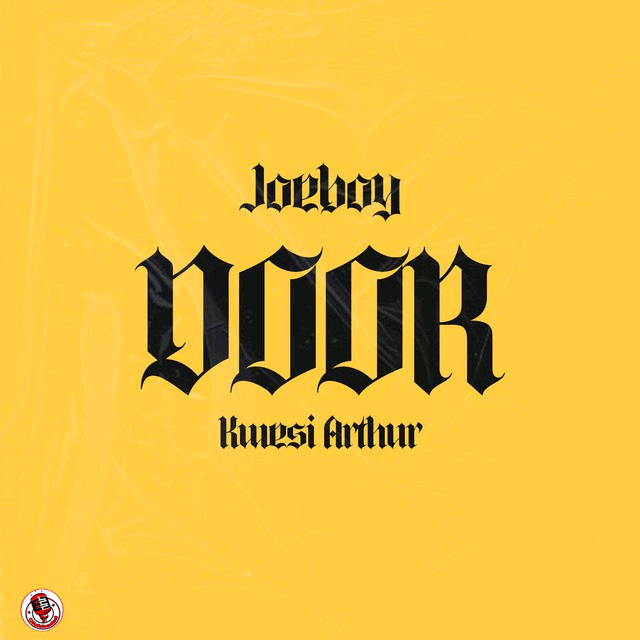 Joeboy ft. Kwesi Arthur – Door (Remix)