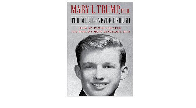 "Too Much and Never Enough by Mary L Trump: ""איך יצרה משפחתי את האדם המסוכן ביותר בתבל"""