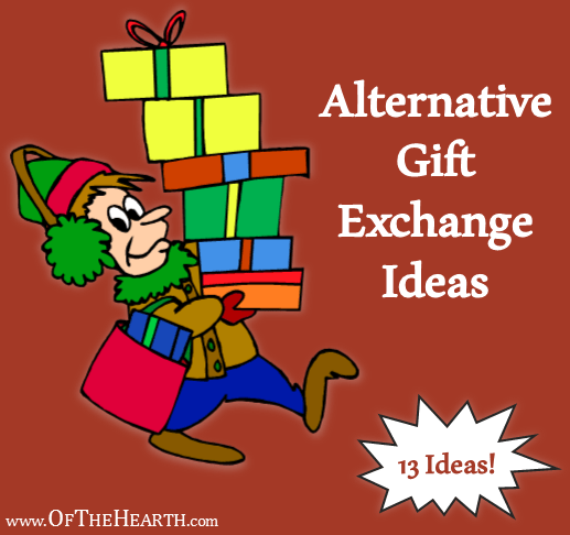 Christmas Gift Exchange Ideas.Alternative Gift Exchange Ideas