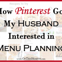 How Pinterest Got My Husband Interested in Menu Planning