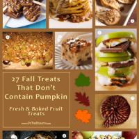 27 Fall Treats That Don't Contain Pumpkin