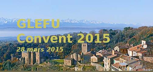 Deuxième Convent GLEFU – 2015 Compte Rendu