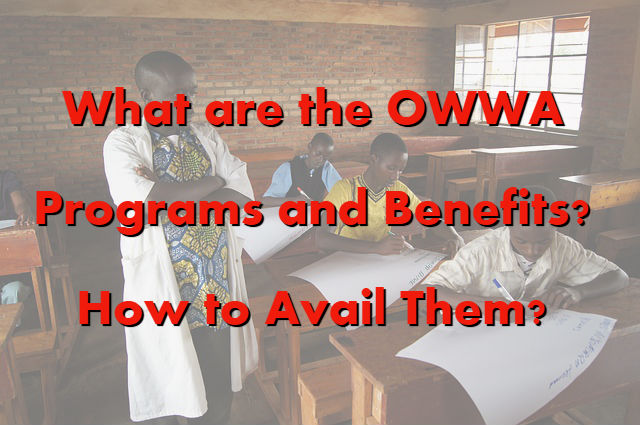 What are the OWWA Programs and Benefits and How to Avail