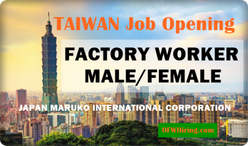 TAIWAN-FACTORY-WORKER-JOB-HIRING-FOR-FILIPINOS