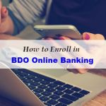 How to Enroll in BDO Online Banking – Complete Guide 2018 with FAQs