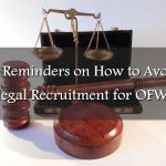 10 Reminders on How to Avoid Illegal Recruitment for OFWs