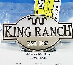 """KING RANCH"" BRAND NEW OEM EMBLEM FOR TAILGATE F250-550 00-08 5L1Z-7842528-AA"