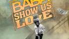 Tc Luthor Baba show us love