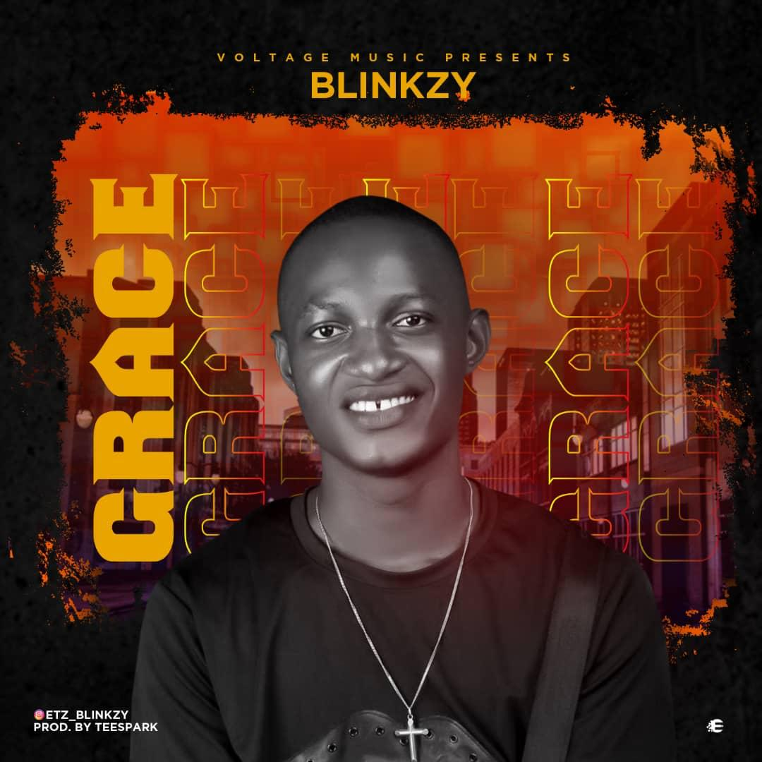 Download Music: Blinkzy – Grace (Prod. by Teespark)