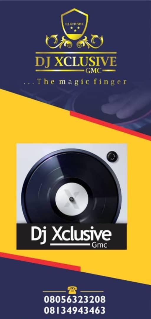 Download Mixtape: Dj Xclusive GMC – Back and Better Mixtape Vol 1