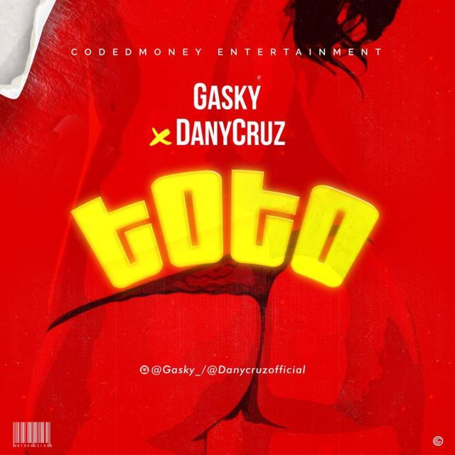 Gasky ft Danycruz - Toto