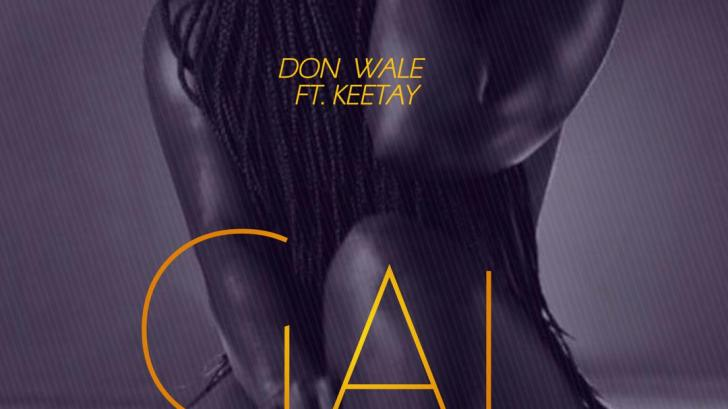 Don Wale ft Keetay - Gal
