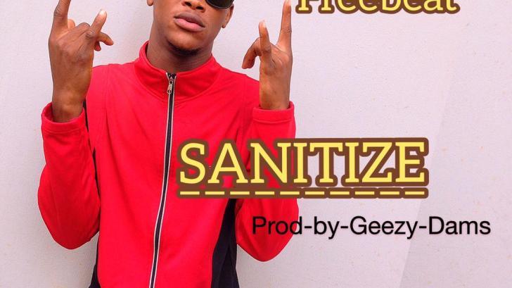 Geezy Dams - Sanitize Freebeat
