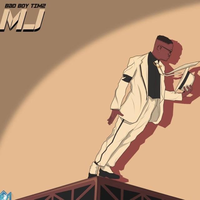 Bad Boy Timz - MJ (Michael Jackson)