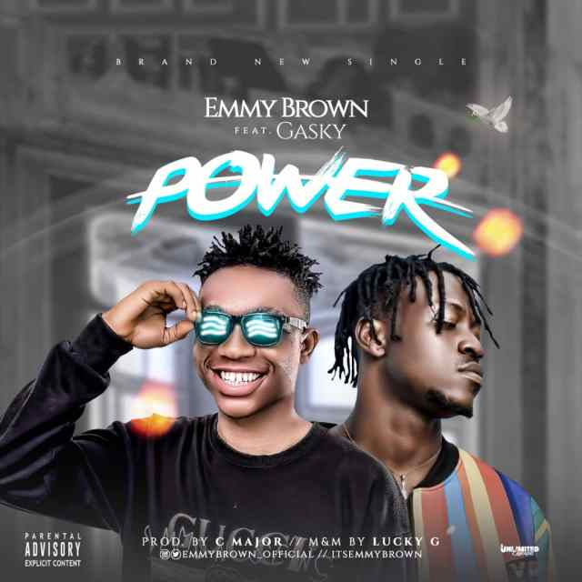 Emmy Brown ft Gasky - Power