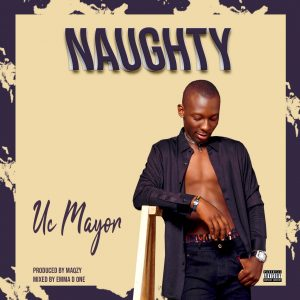 Uc Mayor - Naughty