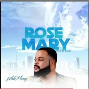 White Money - Rosemary
