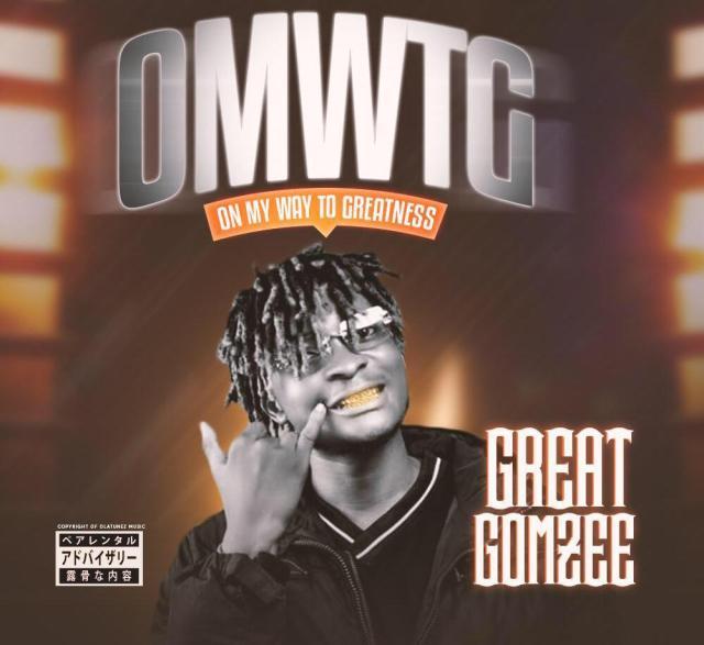 Great Gomzee - OMWTG
