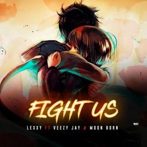 Lexxy - Fight Us