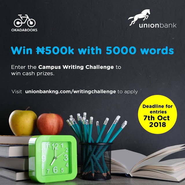 WRITE A STORY IN JUST 5000 WORDS AND WIN YOURSELF 500,000 NAIRA #UNIONBANK