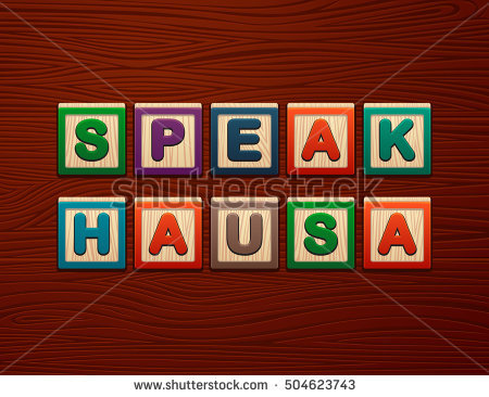 I WANT TO SPEAK HAUSA TODAY (CLASS 140)