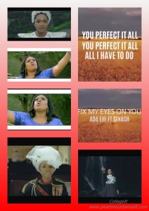 """(+LYRICS+MEANING+TRANSLATION) MUSIC REVIEW: FIX MY EYES ON YOU BY ADA FT SINACH """"DOPE! MY EARS AS WELL ARE FIXED TO THIS SONG…"""" +IF YOU DON'T LIKE THIS SONG, THEN…"""