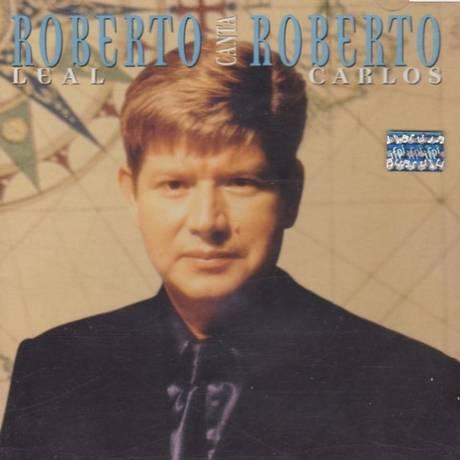 Capa do disco 'Roberto Leal canta Roberto Carlos' Foto: Reprodução