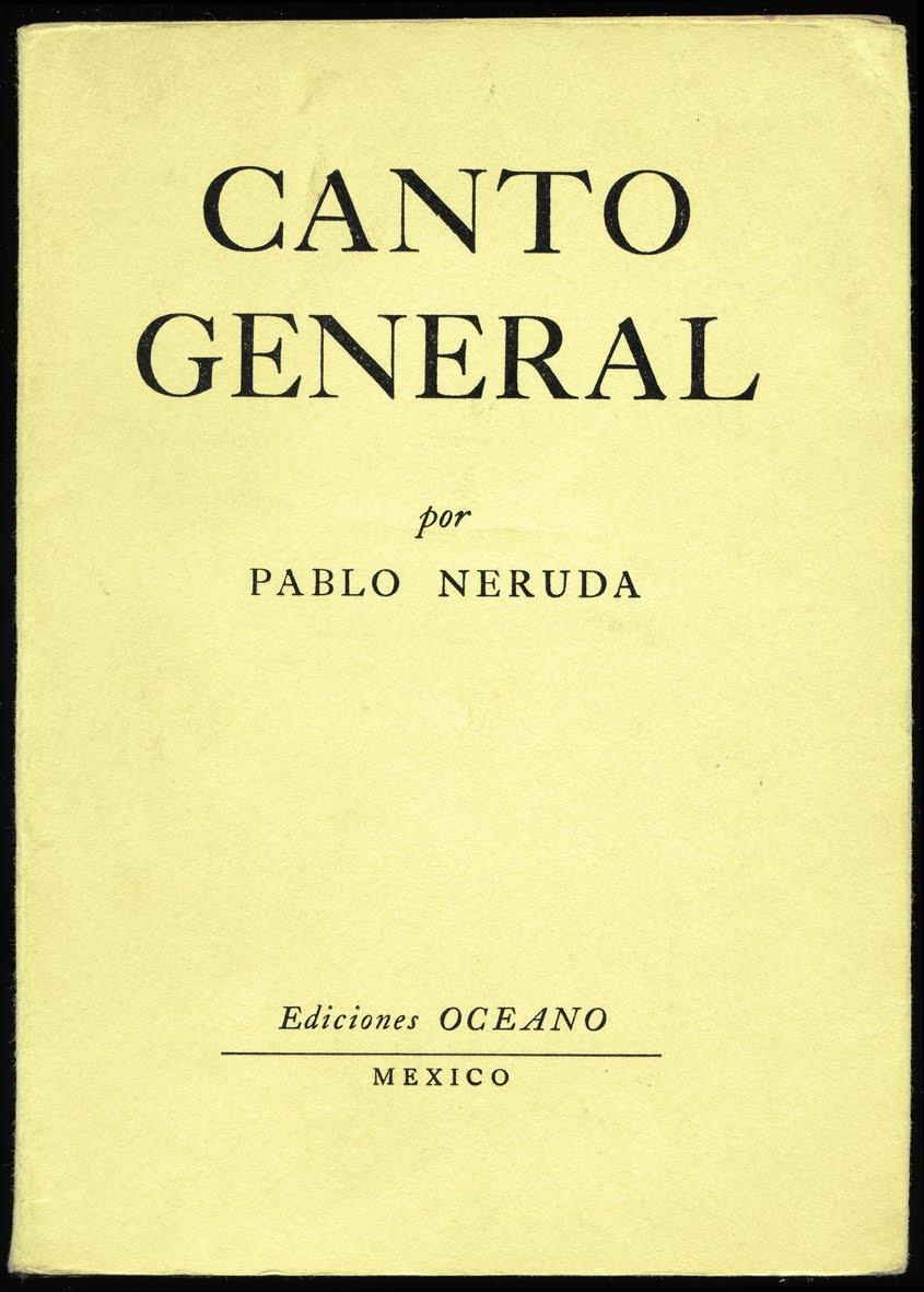 CANTO GENERAL Pablo Neruda  o grifo  meu