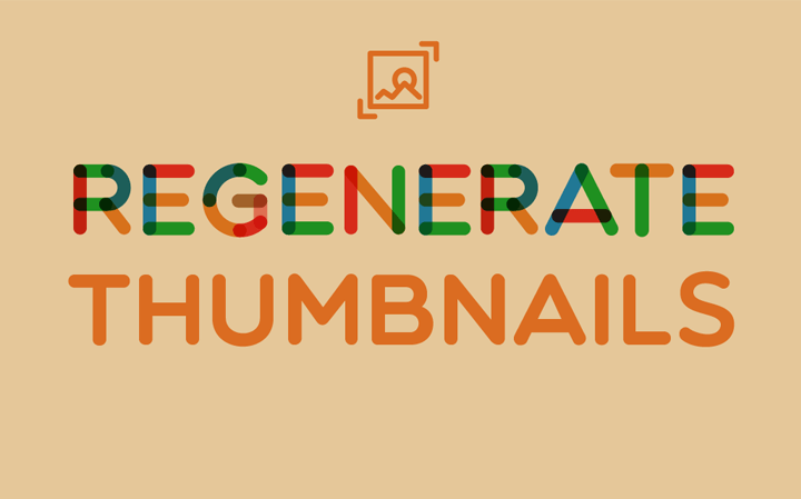En İyi WordPress Eklentileri – Regenerate Thumbnails