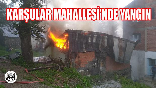Karşular Mahallesinde Yangın