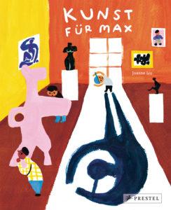 Kinderbücher: Kunst für Max. Joanne Liuk.