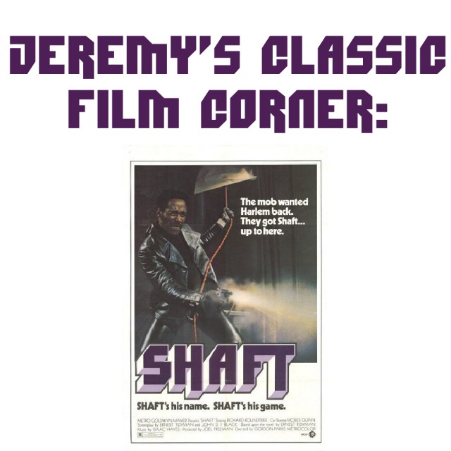 """Shaft"" movie poster. ""Jeremy's classic film corner."""