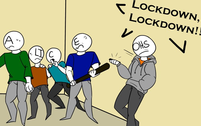 Illustration of students reacting to lockdown while OHS (personified as a student) ignores the warning.
