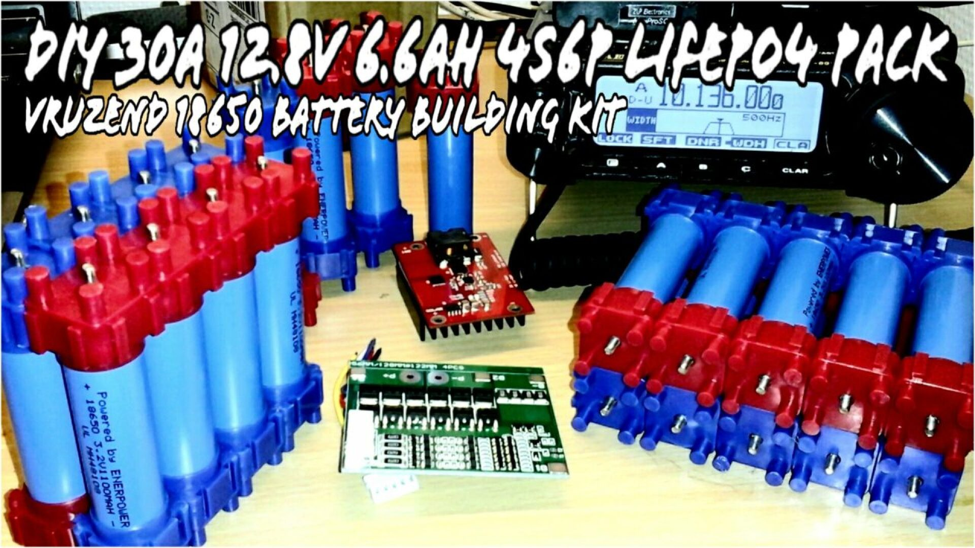 Build Your Own 18650 Lifepo4 Battery Pack For Ham Radio No