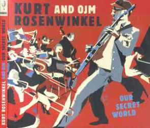 Kurt Rosenwinkel & OJM - Our Secret World