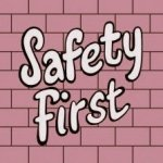 We Care About Your Safety!!!