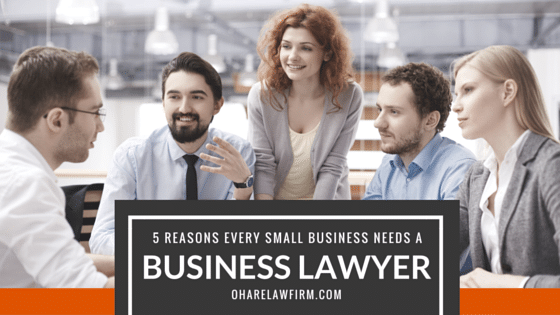 Top 5 Reasons Every Small Business Needs a Business Lawyer